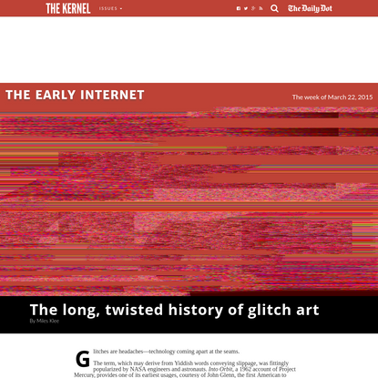 The long, twisted history of glitch art - The Kernel
