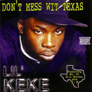 LIL KEKE - DON'T MESS WIT TEXAS
