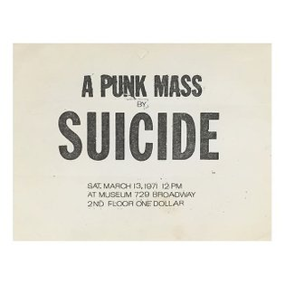 A Punk Mass by Suicide. Original flyer from 1971. #punkmass #suicide #alanvega #martinrev #nyabf