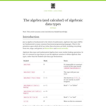 The algebra (and calculus!) of algebraic data types