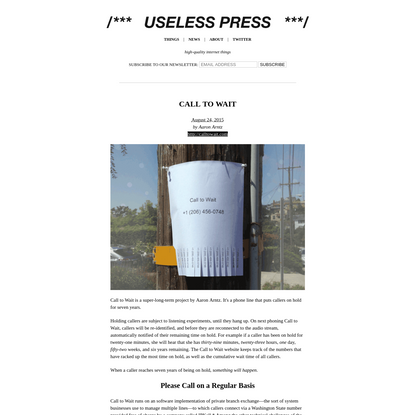 Useless Press: Call to Wait