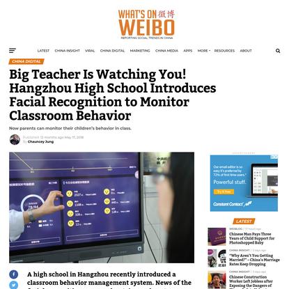 Big Teacher Is Watching You! Hangzhou High School Introduces Facial Recognition to Monitor Classroom Behavior