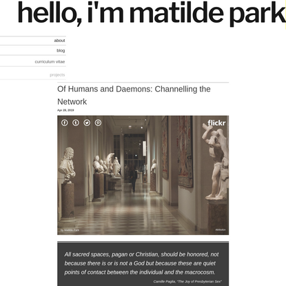 hello, i'm matilde park / Of Humans and Daemons: Channelling the Network