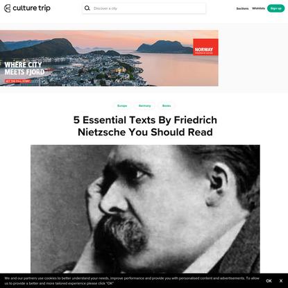 5 Essential Texts By Friedrich Nietzsche You Should Read