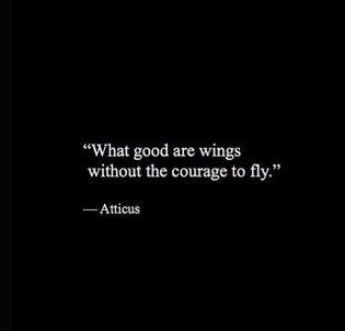 'Courage' #atticuspoetry