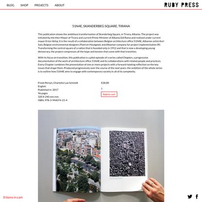 51N4E, SKANDERBEG SQUARE, TIRANA : Ruby Press