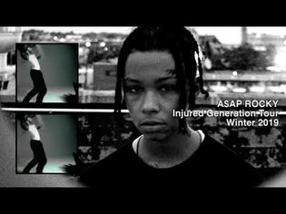 A$AP ROCKY - INJURED GENERATION TOUR - WINTER 2019