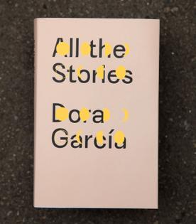dora_garcia-all_the_stories-motto_books-001-magento.jpg