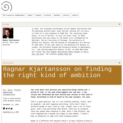 Ragnar Kjartansson on Finding the Right Kind of Ambition