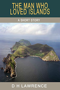 Short Story: The Man Who Loved Islands