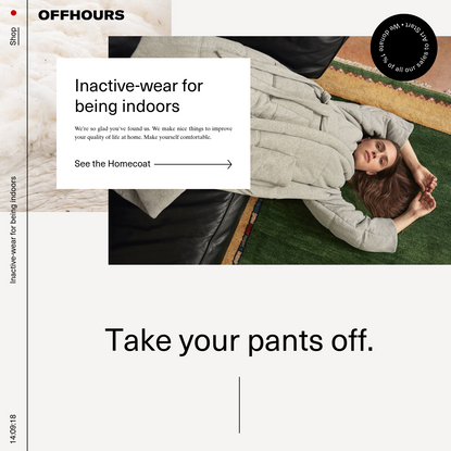 OFFHOURS - Inactive-wear for being indoors.
