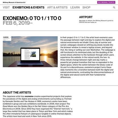 exonemo: 0 to 1 / 1 to 0 | Whitney Museum of American Art