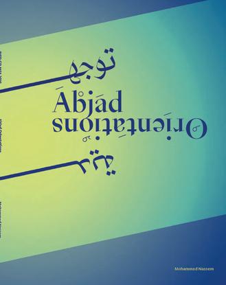 Abjad Orientations: Mohammad Nassem
