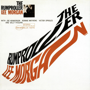 Lee Morgan - The Rumproller