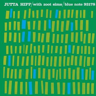 Jutta Hipp - Jutta Hipp with Zoot Sims