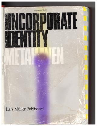 (1/3) Metahaven, Uncorporate Identity