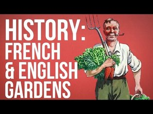 HISTORY OF IDEAS - French & English Gardens