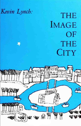 The Image of the City - Kevin Lynch