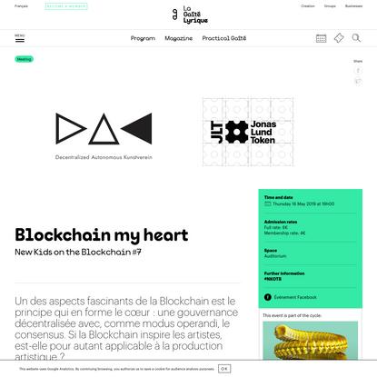 Gaîté Lyrique | Blockchain my heart