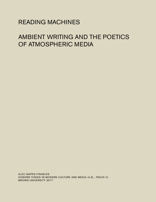 reading machines; ambient writing and the poetics of atmospheric media