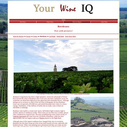 Wine Facts Online: Kinds of Wine: Wine By Region: Europe: France: Bordeaux