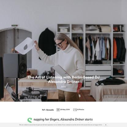 The Art of Listening with Berlin-based DJ Alexandra Dröner