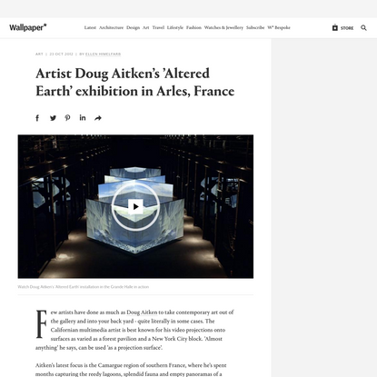 Artist Doug Aitken's 'Altered Earth' exhibition in Arles, France