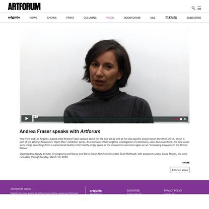 Andrea Fraser speaks with Artforum