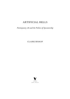 bishop-claire-artificial-hells-participatory-art-and-politics-spectatorship.pdf