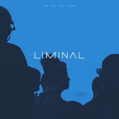 We Are Liminal