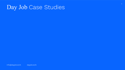 day_job_-_case_studies.pdf