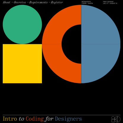 Intro to Coding for Designers: Six Week Workshop