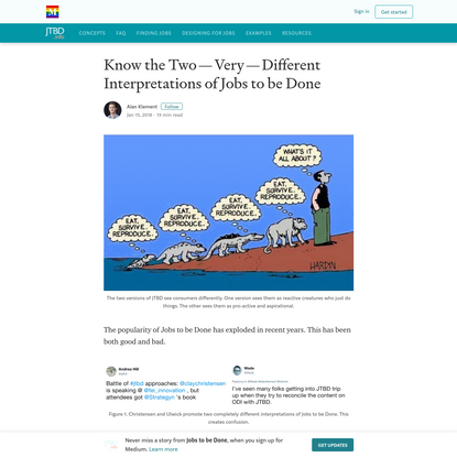 Know the Two - Very - Different Interpretations of Jobs to be Done