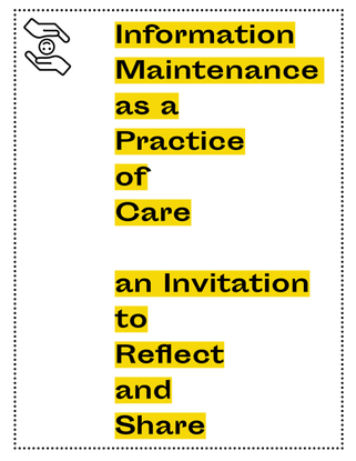 Information Maintenance as a Practice of Care