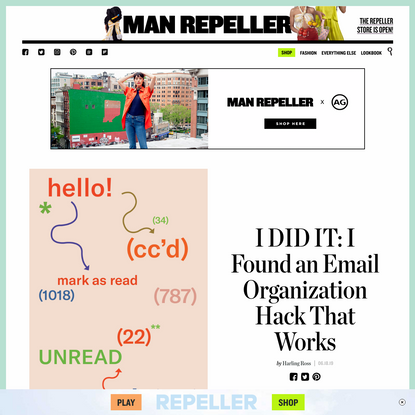I DID IT: I Found an Email Organization Hack That Works - Man Repeller