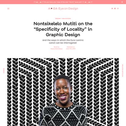 Nontsikelelo Mutiti on Interrogating the Euro-centric Design Canon