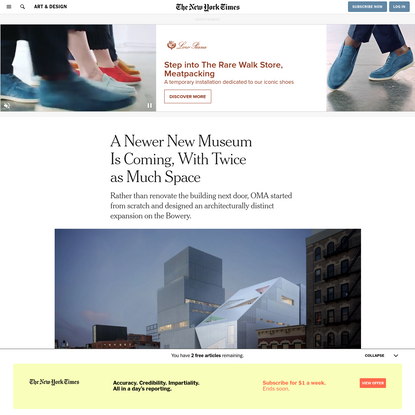 A Newer New Museum Is Coming, With Twice as Much Space - The New York Times