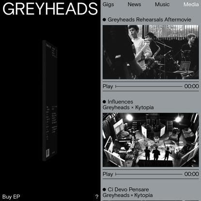 GREYHEADS