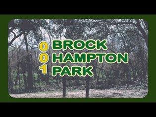 Brockhampton Park   Park Pause