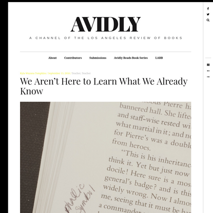 We Aren't Here to Learn What We Already Know – Avidly