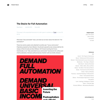 The Desire for Full Automation