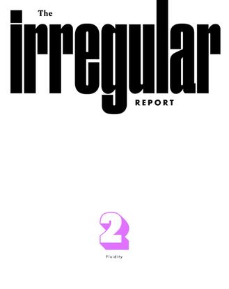 the-irregular-report_fluidity_gender_2018.pdf