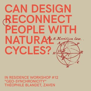 """IN RESIDENCE WORKSHOP #12 """"GEO-SYNCHRONICITY"""" 