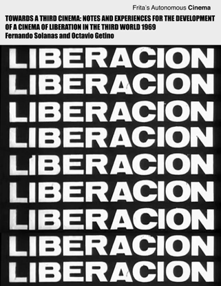 towards-a-third-cinema-notes-and-experiences-for-the-development-of-a-cinema-of-liberation-in-the-third-world-argentina-1969...