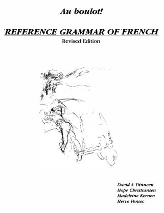 dinneen_cc_au_boulot-_reference_grammar_of_french-revised-edition-.pdf