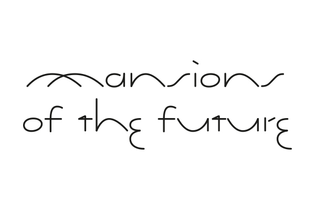 frasermuggeridgestudio_mansionsofthefuture.02.jpg