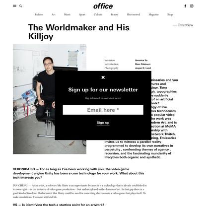 The Worldmaker and His Killjoy