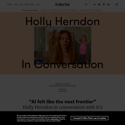 """""""AI felt like the next frontier"""": Holly Herndon in conversation with It's Nice That"""