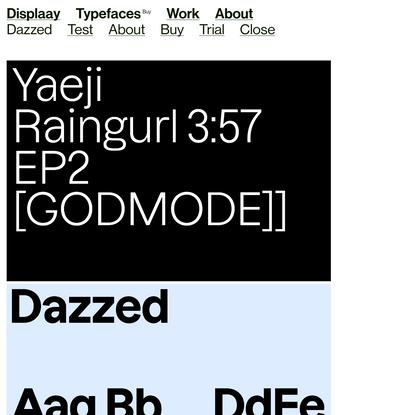 Dazzed - Displaay Type Foundry