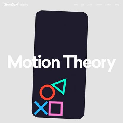 Motion Theory | DixonBaxi